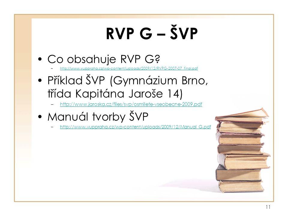 11 RVP G – ŠVP Co obsahuje RVP G.