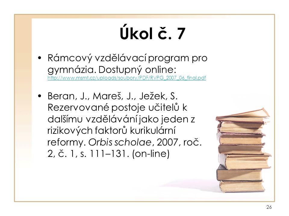 26 Úkol č. 7 Rámcový vzdělávací program pro gymnázia.