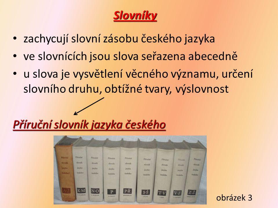 Slovník spisovného jazyka českého Slovník spisovné češtiny pro školu a veřejnost obrázek 5 obrázek 4