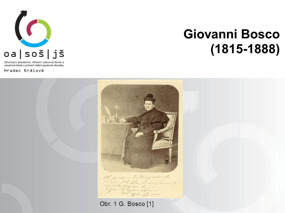Giovanni Bosco (1815-1888) Obr. 1 G. Bosco [1]