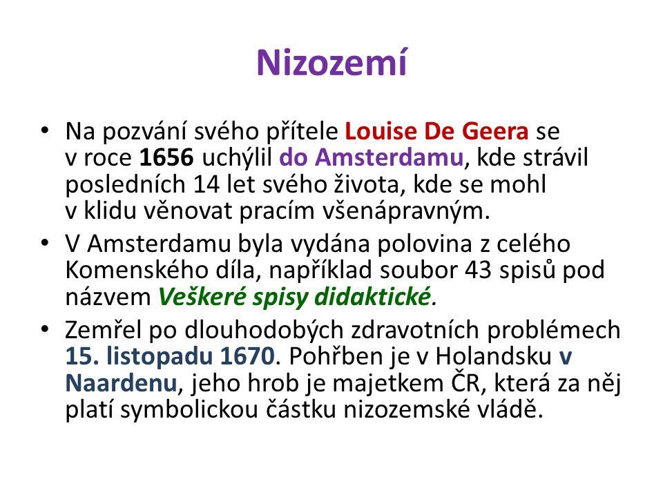 Nizozemí Na pozvání svého přítele Louise De Geera se v roce 1656 uchýlil do Amsterdamu, kde strávil posledních 14 let svého života, kde se mohl v klidu věnovat pracím všenápravným.
