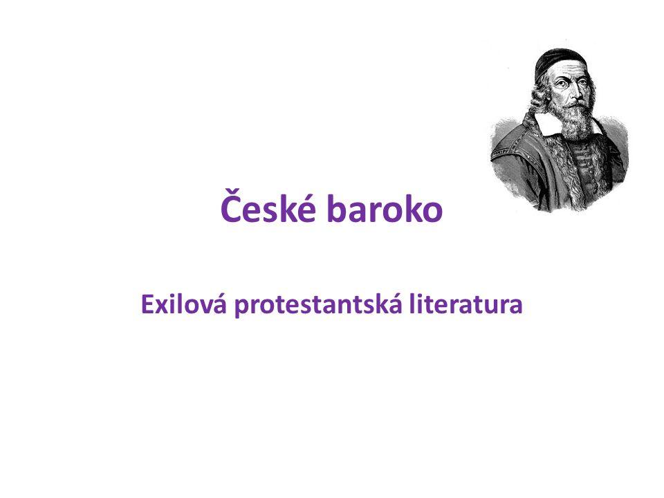 České baroko Exilová protestantská literatura
