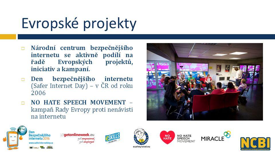 Evropské projekty  Národní centrum bezpečnějšího internetu se aktivně podílí na řadě Evropských projektů, iniciativ a kampaní.
