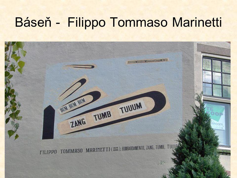 Báseň - Filippo Tommaso Marinetti