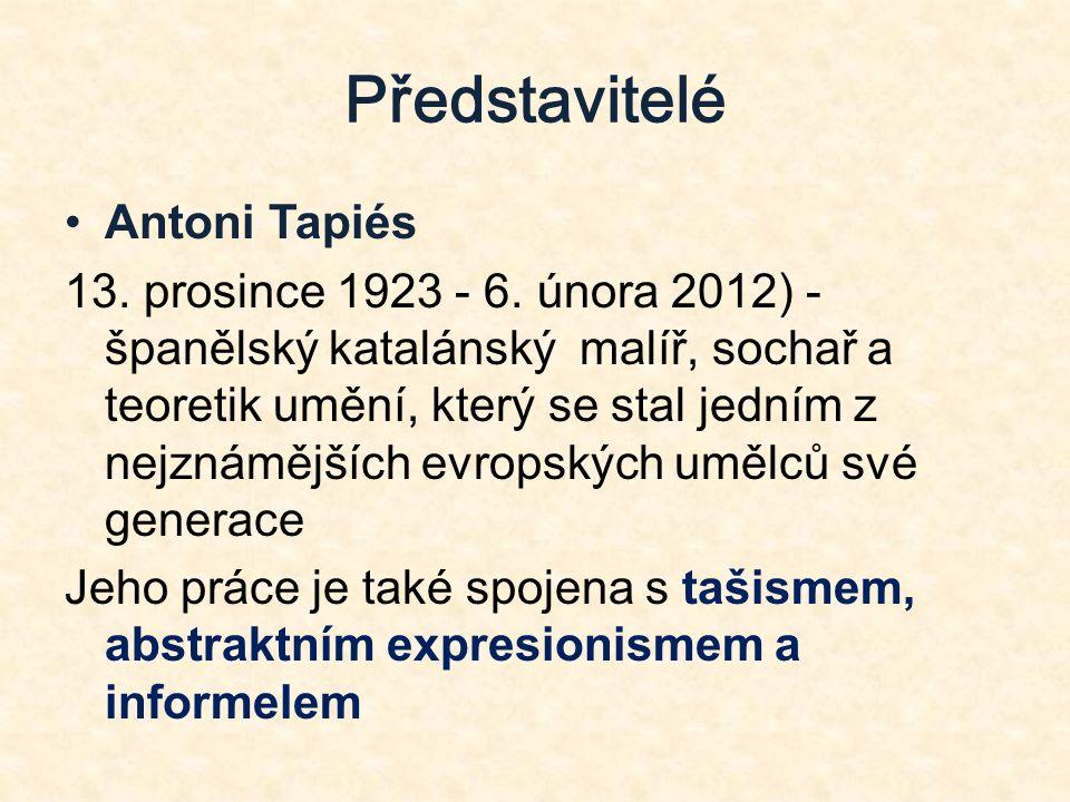 Představitelé Antoni Tapiés 13. prosince 1923 - 6.