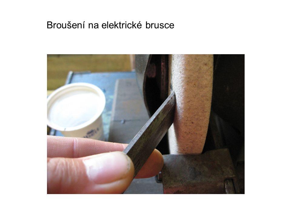 Broušení na elektrické brusce