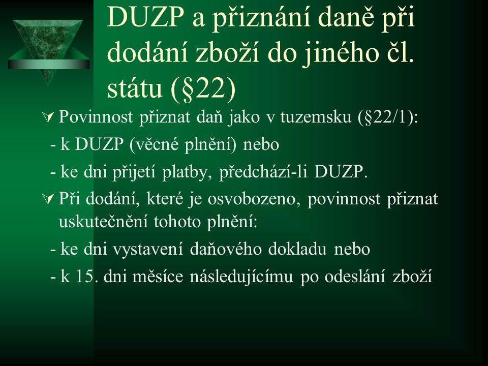DUZP a přiznání daně při dodání zboží do jiného čl.