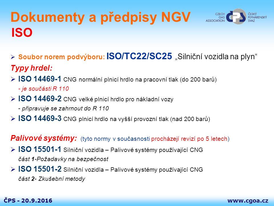 """www.cgoa.czČPS - Dokumenty a předpisy NGV  Soubor norem podvýboru: ISO/TC22/SC25 """"Silniční vozidla na plyn"""" Typy hrdel:  ISO 14469-1 CNG normální pl"""