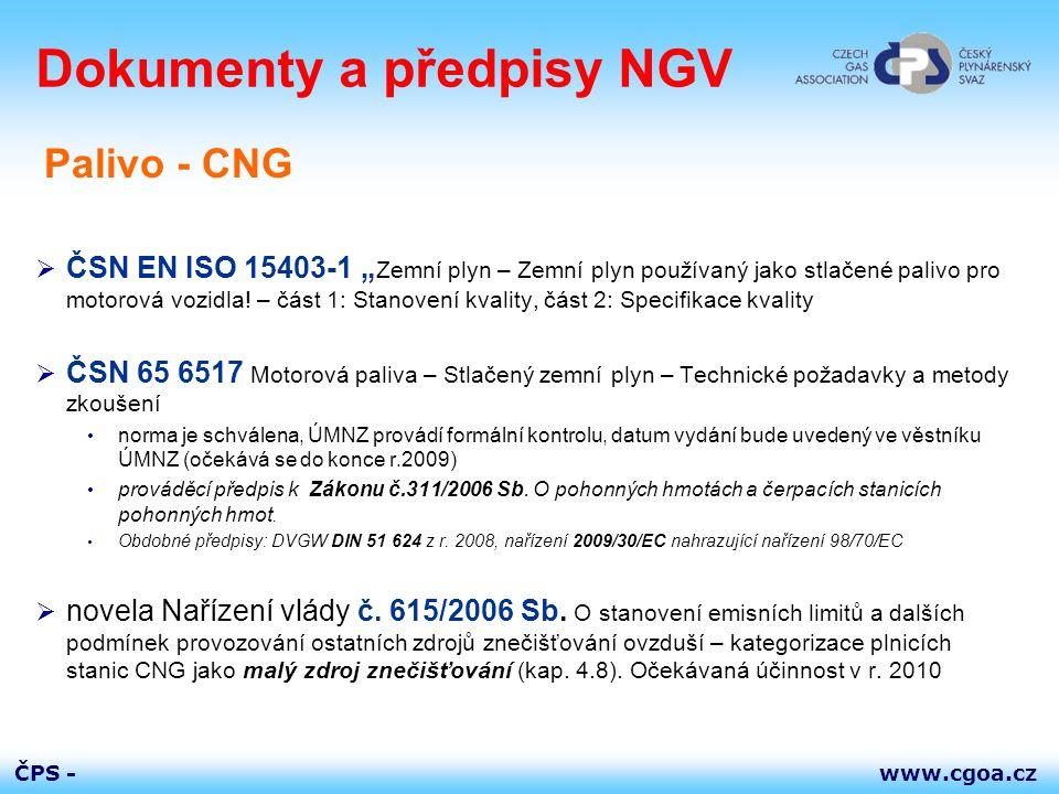 """www.cgoa.czČPS - Dokumenty a předpisy NGV  ČSN EN ISO 15403-1 """" Zemní plyn – Zemní plyn používaný jako stlačené palivo pro motorová vozidla! – část 1"""