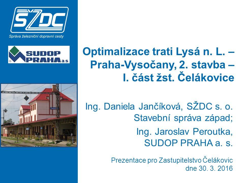Optimalizace trati Lysá n.L. – Praha-Vysočany, 2.