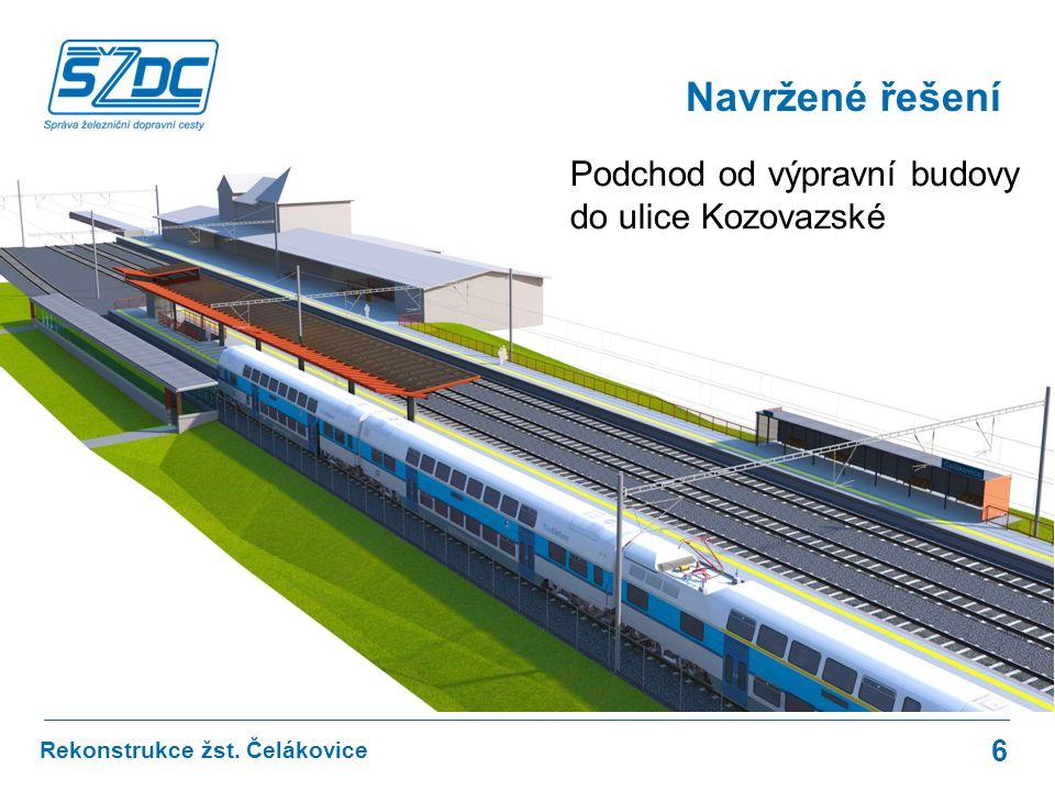 Rekonstrukce žst. Čelákovice Navržené řešení 6 Podchod od výpravní budovy do ulice Kozovazské