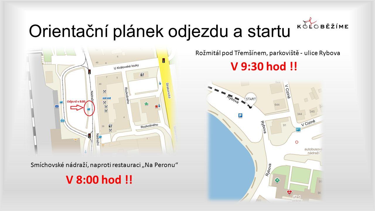 """Orientační plánek odjezdu a startu Smíchovské nádraží, naproti restauraci """"Na Peronu V 8:00 hod !."""
