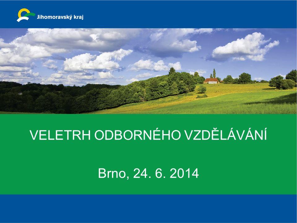 VELETRH ODBORNÉHO VZDĚLÁVÁNÍ Brno, 24. 6. 2014