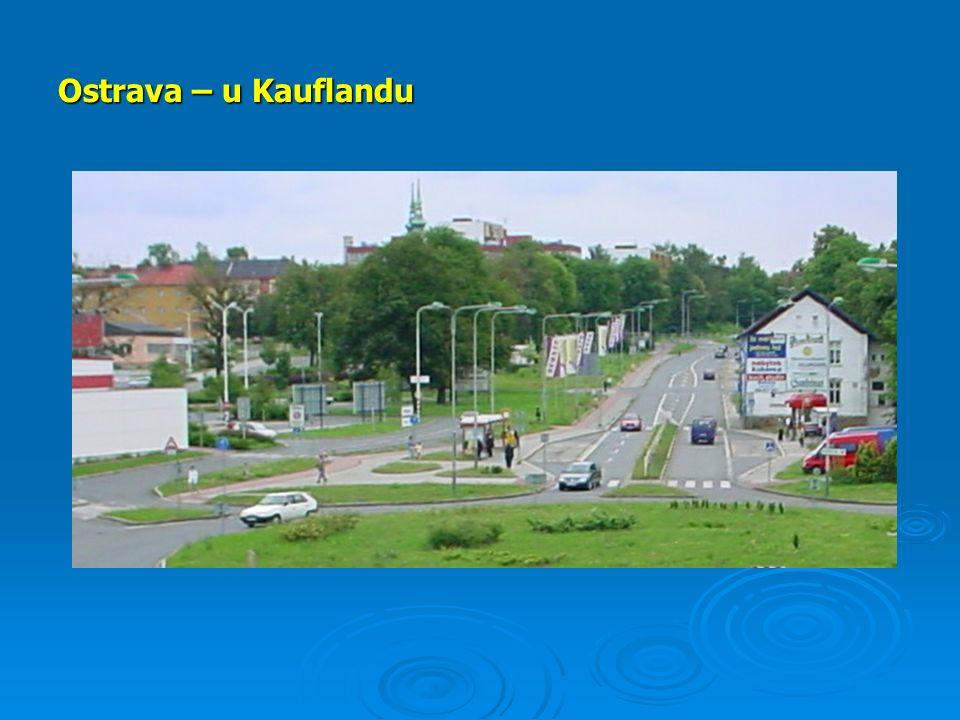 Ostrava – u Kauflandu