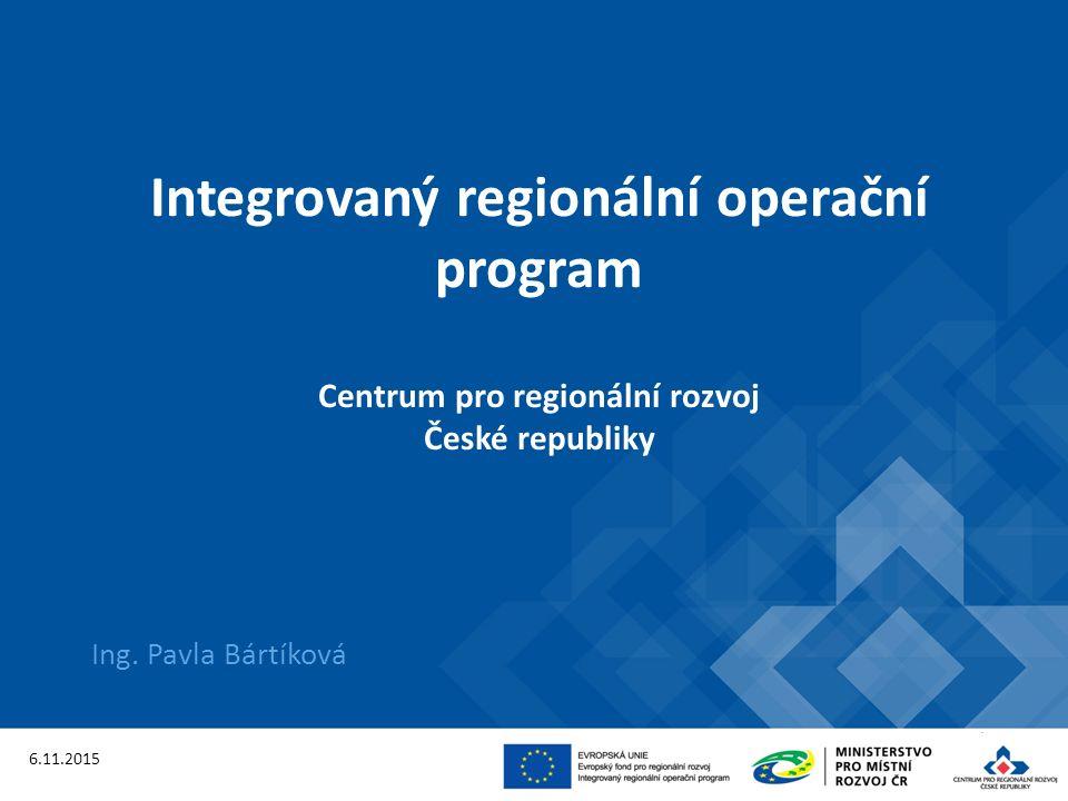 Program s celorepublikovou působností - jednotné podmínky Řídicí orgán: MMR ČR, odbor řízení operačních programů - řízení programu, příprava výzev a pravidel pro žadatele a příjemce, poskytovatel dotace Zprostředkující subjekt: Centrum pro regionální rozvoj České republiky konzultace, příjem a hodnocení žádostí o podporu, administrace změn, administrativní ověřování informací o pokroku/zpráv o realizaci/zpráv o udržitelnosti, kontroly na místě, kontroly žádostí o platbu, zpracování podkladů pro certifikaci Integrovaný regionální operační program IROP 2