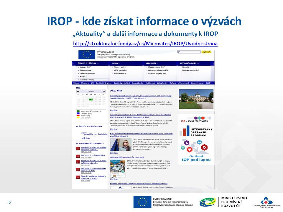 """""""Aktuality a další informace a dokumenty k IROP http://strukturalni-fondy.cz/cs/Microsites/IROP/Uvodni-strana IROP - kde získat informace o výzvách 5"""