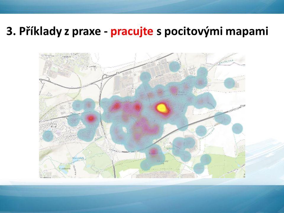 3. Příklady z praxe - pracujte s pocitovými mapami