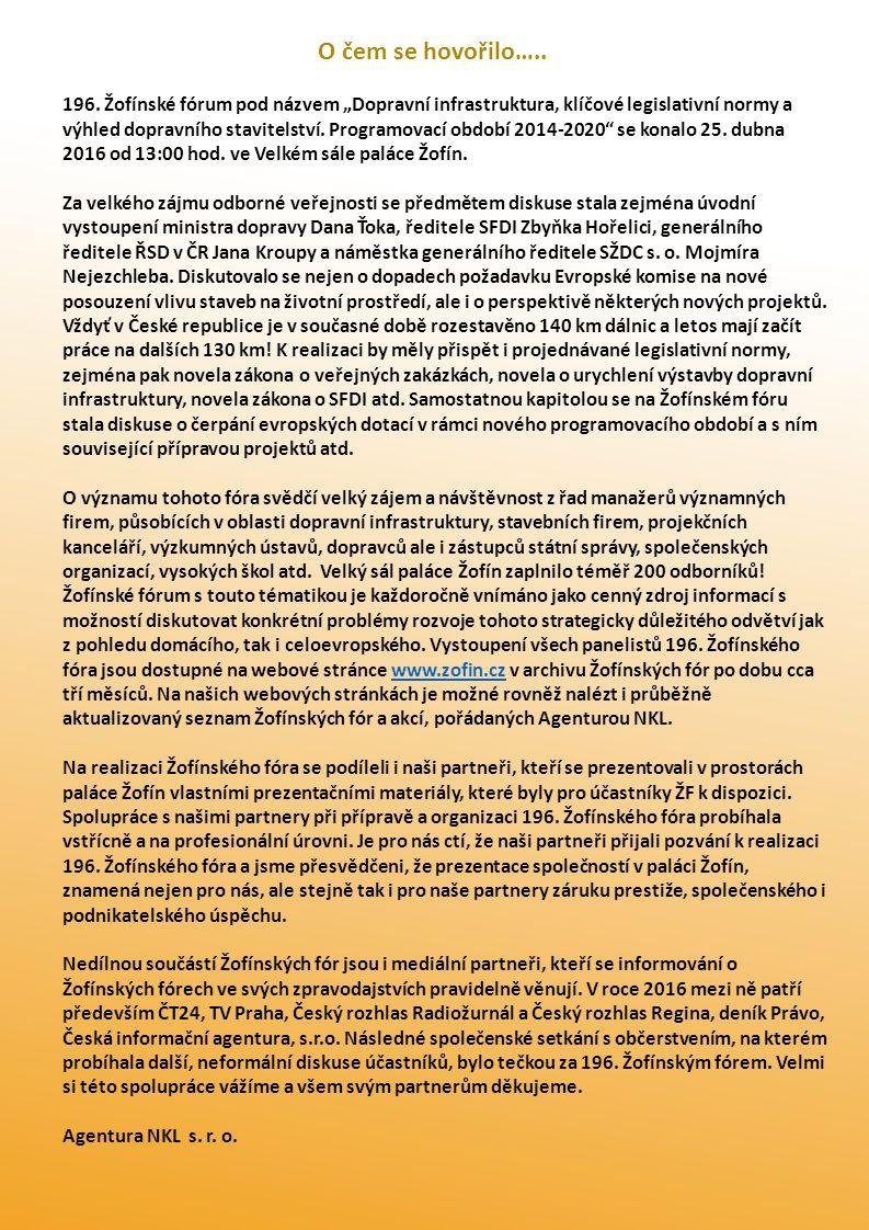 Poděkování partnerům 196.Žofínské fórum Generální partner METROSTAV a.s.