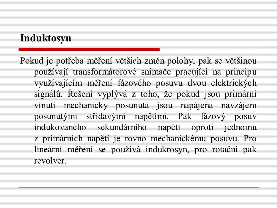 Induktosyn Pokud je potřeba měření větších změn polohy, pak se většinou používají transformátorové snímače pracující na principu využívajícím měření f