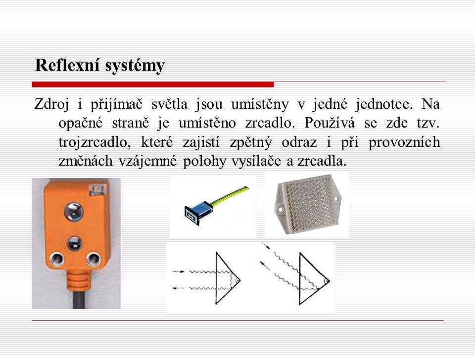 Reflexní systémy Zdroj i přijímač světla jsou umístěny v jedné jednotce. Na opačné straně je umístěno zrcadlo. Používá se zde tzv. trojzrcadlo, které