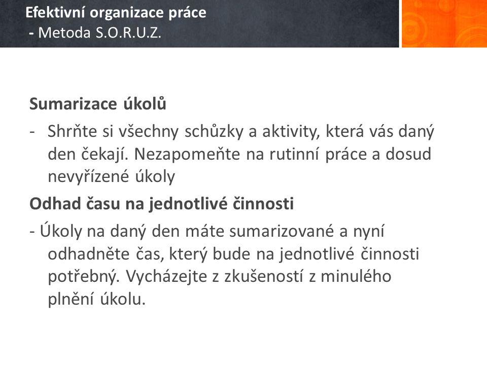 Efektivní organizace práce - Metoda S.O.R.U.Z.