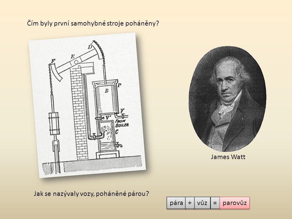 Jak vypadaly první parovozy? Kdo byl v Čechách průkopníkem parovozů a jak dopadly jeho pokusy?