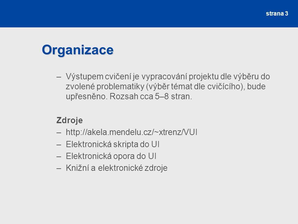 Zdroje Základní zdroje MAŘÍK, V., ŠTĚPÁNKOVÁ, O., LAŽANSKÝ, J.