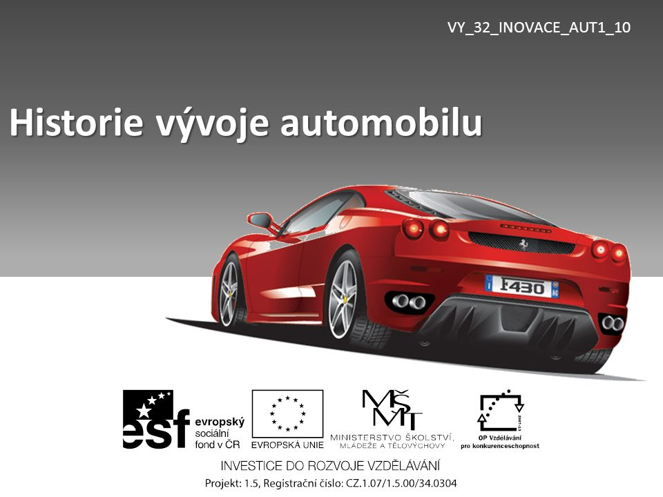 VY_32_INOVACE_AUT1_10 Historie vývoje automobilu