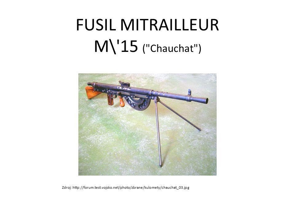 FUSIL MITRAILLEUR M\'15 (