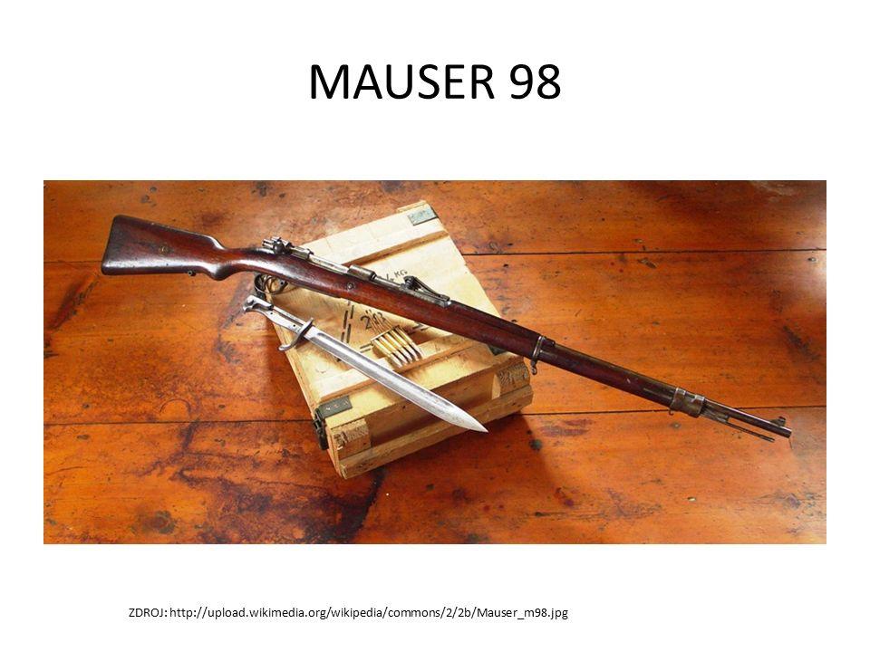 MAUSER 98 ZDROJ: http://upload.wikimedia.org/wikipedia/commons/2/2b/Mauser_m98.jpg