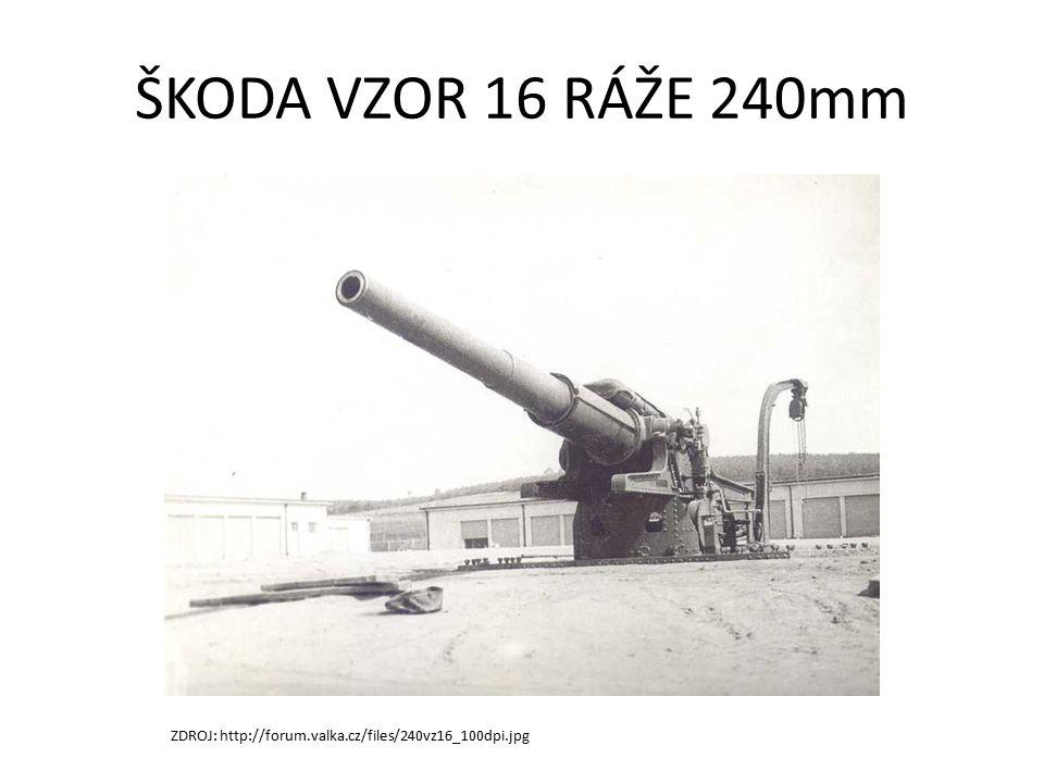 ŠKODA VZOR 16 RÁŽE 240mm ZDROJ: http://forum.valka.cz/files/240vz16_100dpi.jpg