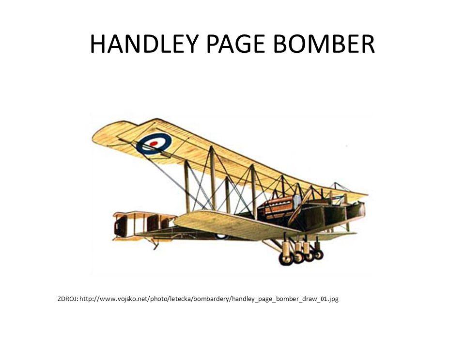HANDLEY PAGE BOMBER ZDROJ: http://www.vojsko.net/photo/letecka/bombardery/handley_page_bomber_draw_01.jpg