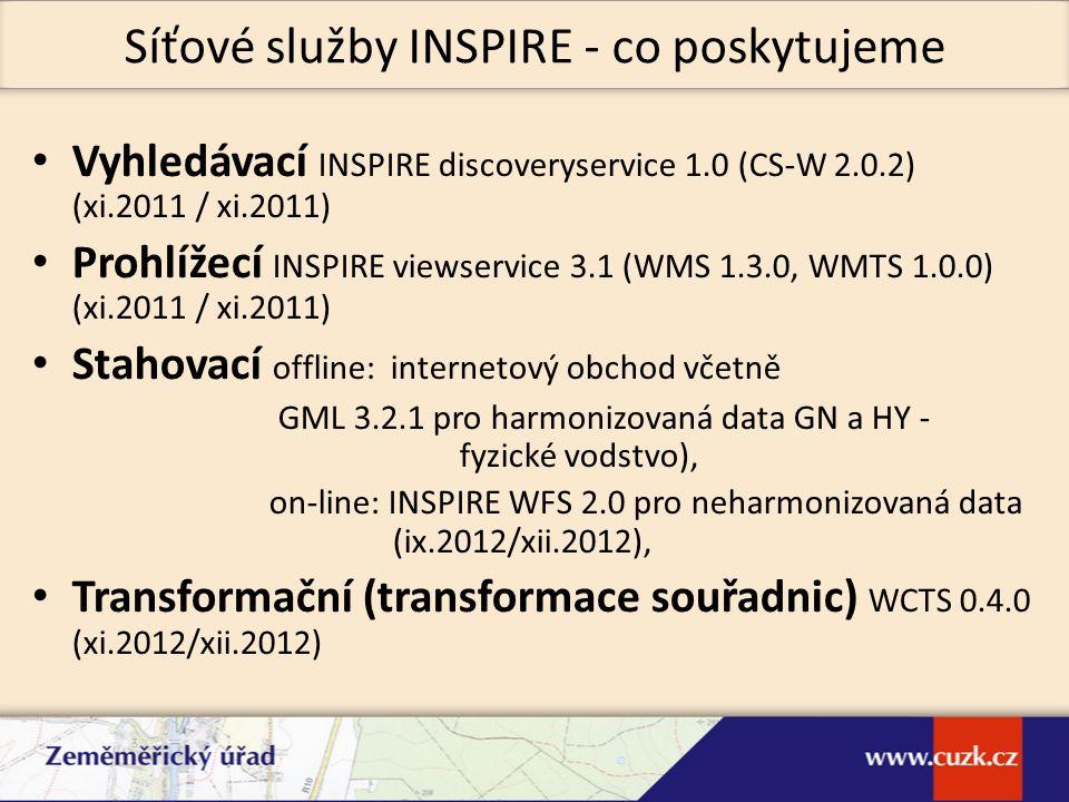 Vyhledávací INSPIRE discoveryservice 1.0 (CS-W 2.0.2) (xi.2011 / xi.2011) Prohlížecí INSPIRE viewservice 3.1 (WMS 1.3.0, WMTS 1.0.0) (xi.2011 / xi.201