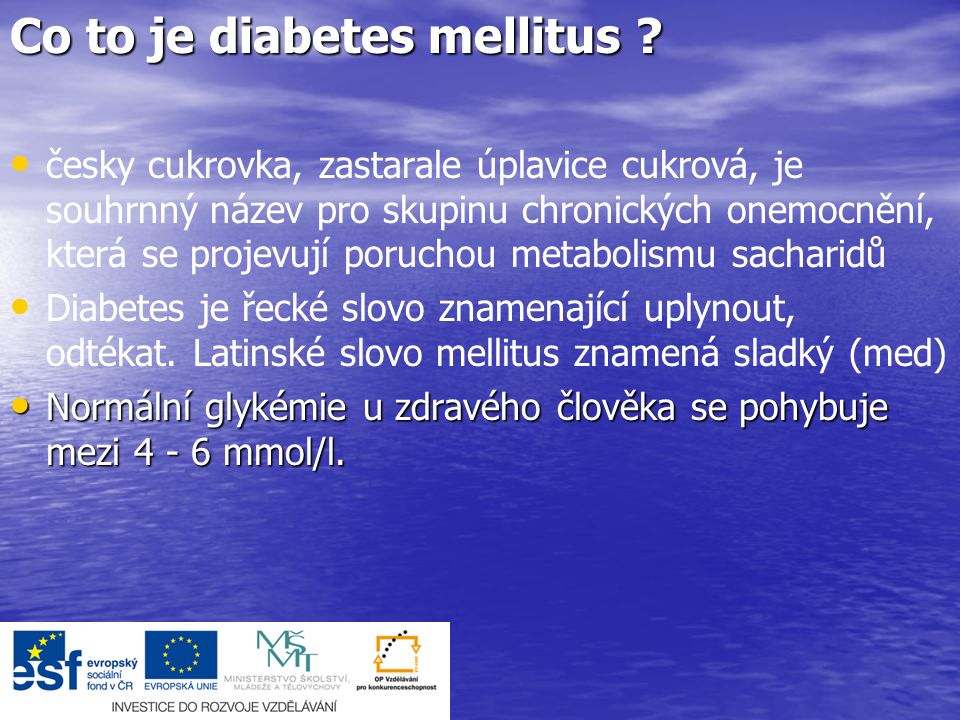 Co to je diabetes mellitus .