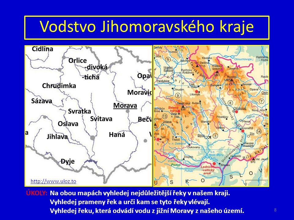 Vodstvo Jihomoravského kraje http://www.uloz.to ÚKOLY:Na obou mapách vyhledej nejdůležitější řeky v našem kraji. Vyhledej prameny řek a urči kam se ty