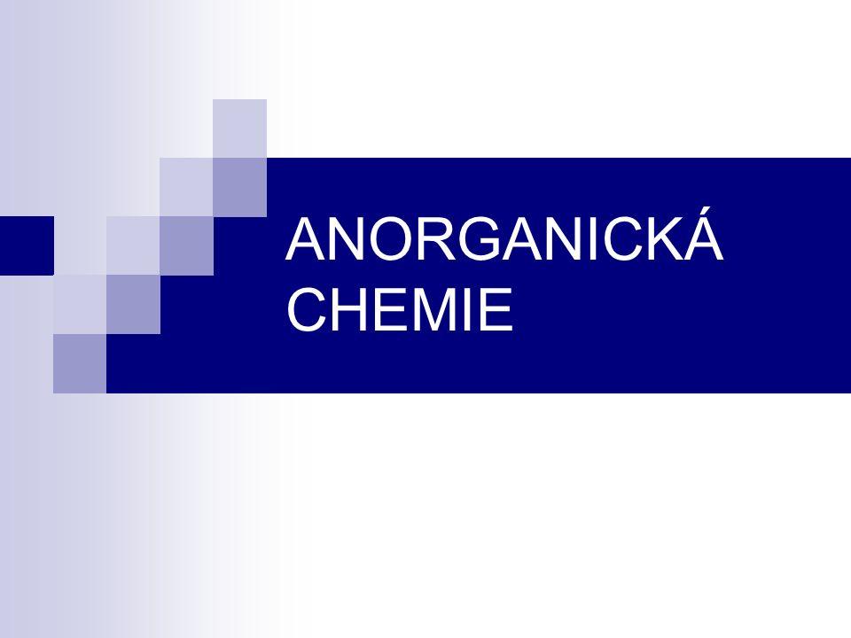 ANORGANICKÁ CHEMIE