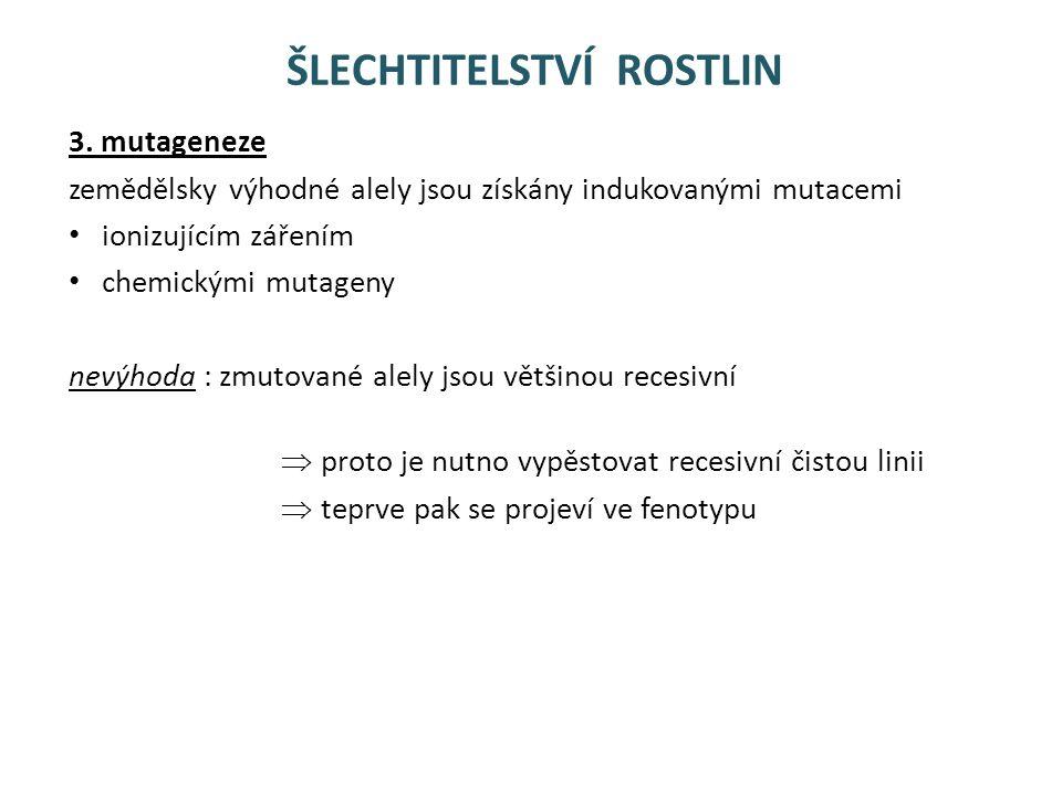 ŠLECHTITELSTVÍ ROSTLIN 3.