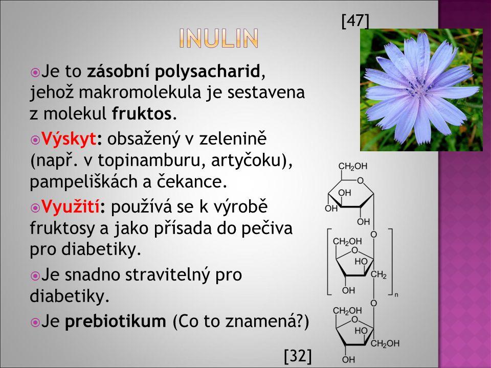  Je to zásobní polysacharid, jehož makromolekula je sestavena z molekul fruktos.