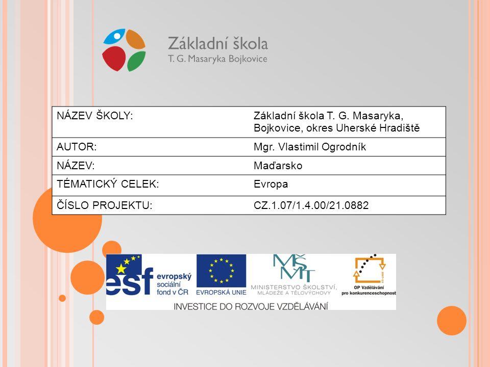 Použitá literatura Zeměpis pro 7.ročník ZŠ, Demek – Mališ, SPN 2008 http://www.vlajky-statu.cz/data/vlajky/vlajka-madarsko-1100.gif http://upload.wikimedia.org/wikipedia/commons/thumb/4/4d/EU_location_H UN.png/290px-EU_location_HUN.png http://nd01.jxs.cz/707/150/8b5e547c9c_37305084_o2.jpg http://www.oskole.sk/images/madarsko.jpg http://swotti.starmedia.com/tmp/swotti/cacheYNVKYXBLC3Q=Q2L0AWVZL URLC3RPBMF0AW9UCW==/imgbudapest1.jpg http://2010.igem.org/wiki/images/9/9a/Debrecen.jpg