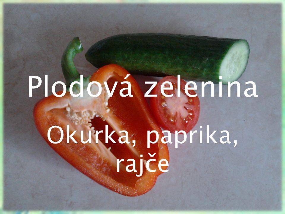Plodová zelenina Okurka, paprika, rajče