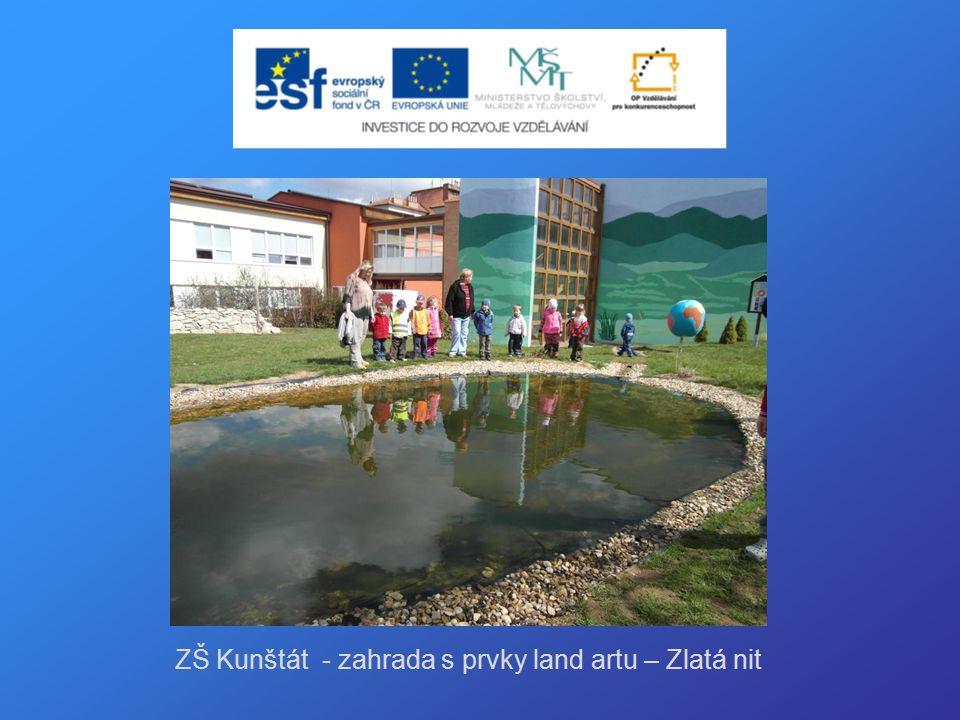ZŠ Kunštát - zahrada s prvky land artu – Zlatá nit