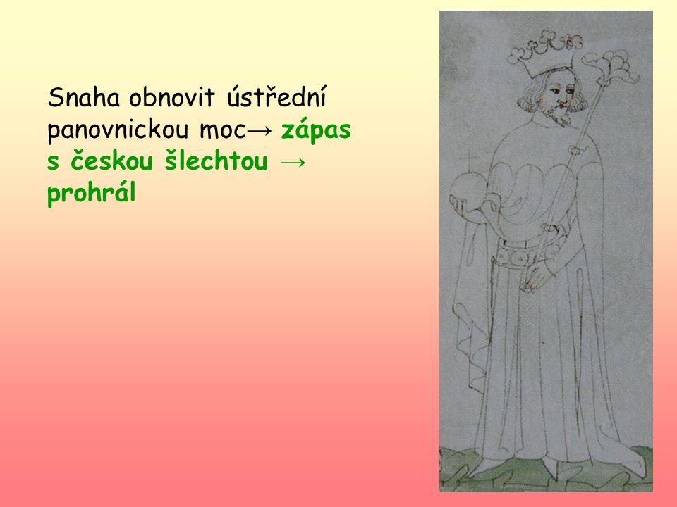 Jan Lucemburský Syn císaře Jindřicha VII. 1310 (14 let) oženěn s Eliškou Přemyslovnou (18 let)- vyhnal z Prahy Jindřicha Korutanského Nástup na trůn-