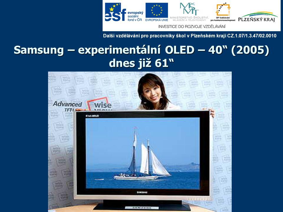 Samsung – experimentální OLED – 21 Další vzdělávání pro pracovníky škol v Plzeňském kraji CZ.1.07/1.3.47/02.0010