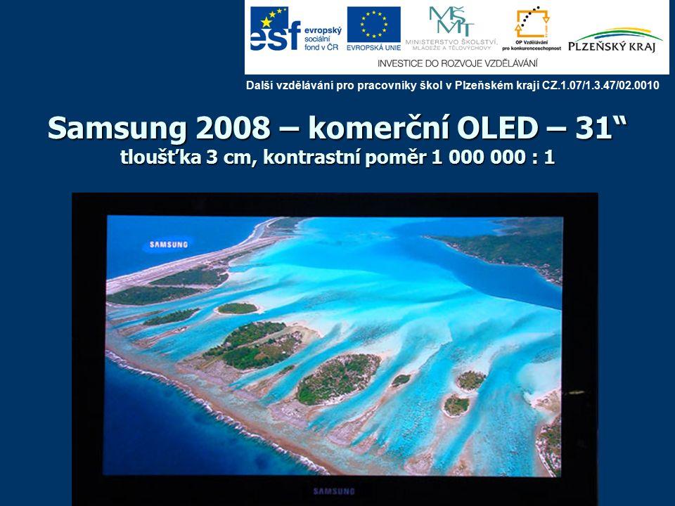 Toshiba – prototyp OLED Další vzdělávání pro pracovníky škol v Plzeňském kraji CZ.1.07/1.3.47/02.0010