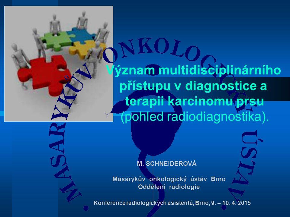 Potvrzení přínosu multidisciplinarního přístupu v onkologické péči Studie USA srovnala doporučení léčby z MDT s doporučeními, která provedli samostatní lékaři, kteří nebyli členy MDT.