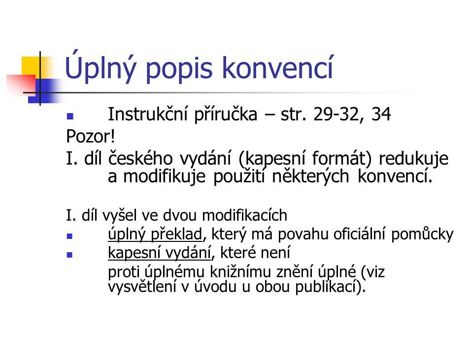 Matice kódů Lokalizační kódy (nepovinné 5. místo u kapitoly 13 (nemoci svalové...) 1.