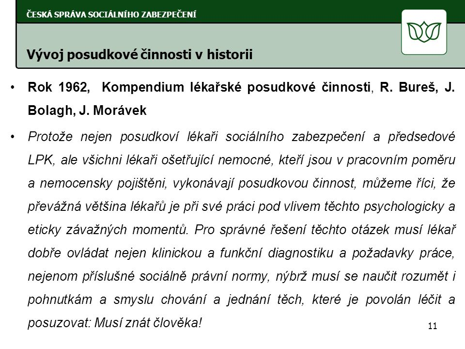 Rok 1969, Studie o koncepci a definici invalidity v československém sociálním zabezpečení, L.
