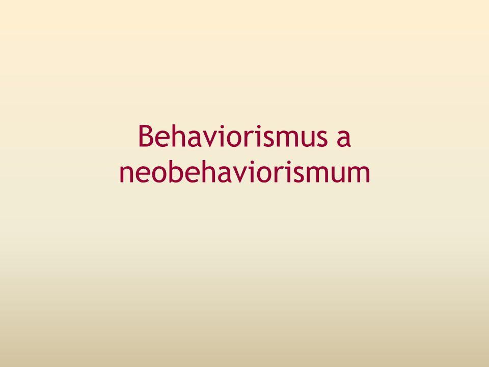 Behaviorismus a neobehaviorismum