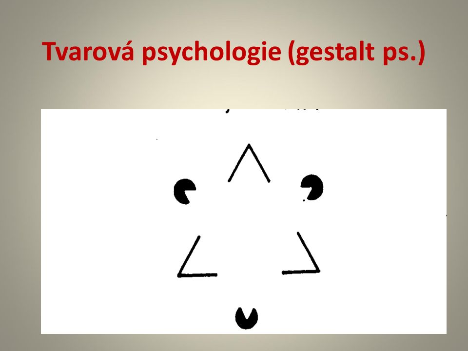 Tvarová psychologie (gestalt ps.)