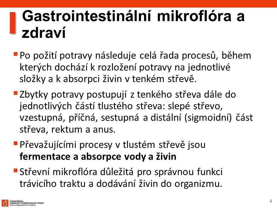 7 Gastrointestinální mikroflóra  Různorodá a složitá - skládá se z více než 400 různých bakteriálních druhů.